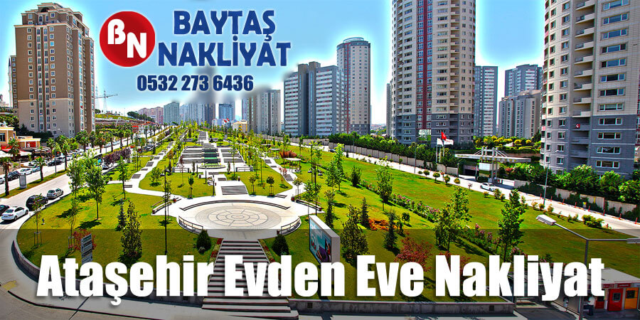 Ataşehir evden eve nakliyat Baytaş İstanbul ataşehir nakliyat firması