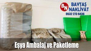 Eşya Ambalaj Paketleme İstanbul Baytaş Evden Eve Nakliyat